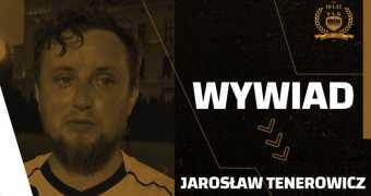 Wywiad z Jarosławem Tenerowiczem z Synów Gepetta