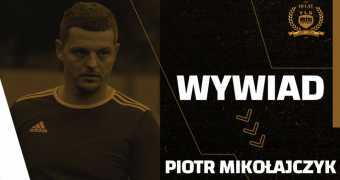 Wywiad z Piotrem Mikołajczykiem z FC Meczdej
