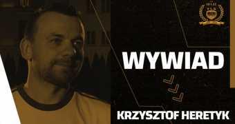 Wywiad z Krzysztofem Heretykiem z Socios Wisła